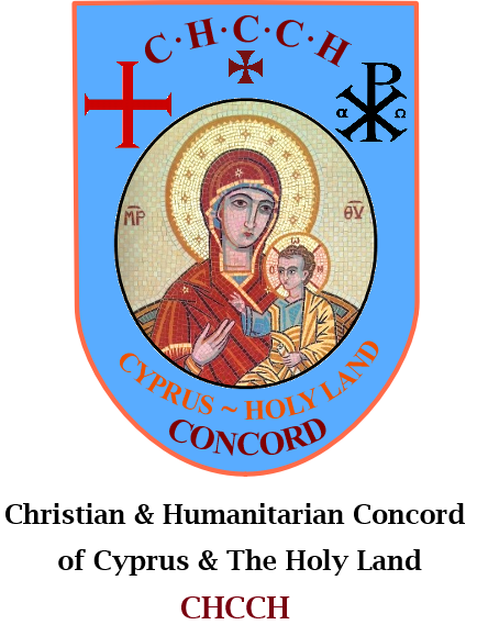 Christian and Humanitarian Concord of Cyprus and The Holy Land ~ CHCCH